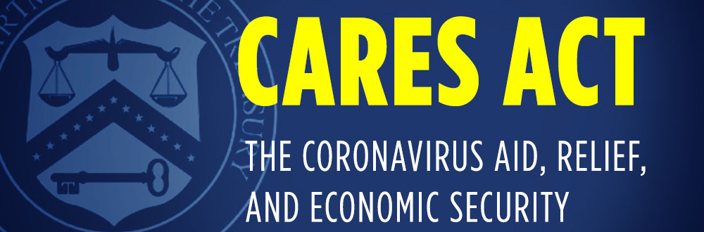 Cares Act - The Coronoavirus Aid, relief and economic security