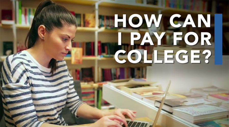 Financial Aid TV - How can I pay for College